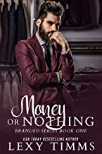 Money or Nothing (Branded Series Book 1)