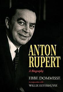 Anton Rupert: A Biography