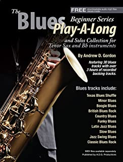 The Blues Play-A-Long and Solos Collection for Bb (Tenor Saxophone) Beginner Series