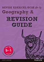 Revise Edexcel GCSE (9-1) Geography A Revision Guide (Revise Edexcel GCSE Geography 16) (English Edition)
