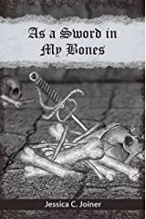 As a Sword In My Bones Kindle Edition