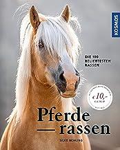 Pferderassen: Die 100 beliebtesten Rassen