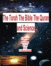 The Torah The Bible The Quran and Science (KindleVersion02)