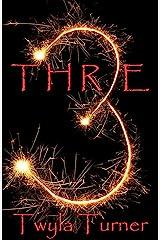 THR3E Kindle Edition