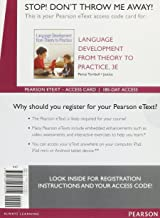 Language Development From Theory to Practice, Enhanced Pearson eText -- Access Card (3rd Edition)