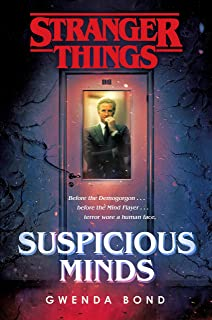 Stranger Things Novel Suspicious Minds: The First Official S