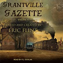 Grantville Gazette, Volume IV: Ring of Fire - Gazette Editions Series, Book 4