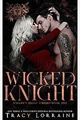 Wicked Knight: A Dark Mafia, High School Bully Romance (Knight's Ridge Empire Book 1) (English Edition) Format Kindle