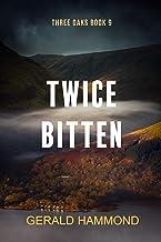 Twice Bitten (Three Oaks Book 9)