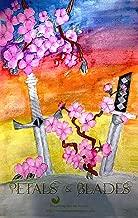 Petals and Blades Anthology: Tragic Fantasy Tales (Dreaming Rabbit Press Anthologies Book 2)