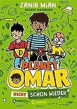 Planet Omar (Band 3) - Nicht schon wieder: Lustiger Comic-Roman für Kinder ab 8 Jahre (German Edition)