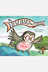 The New Bird in Town Paperback