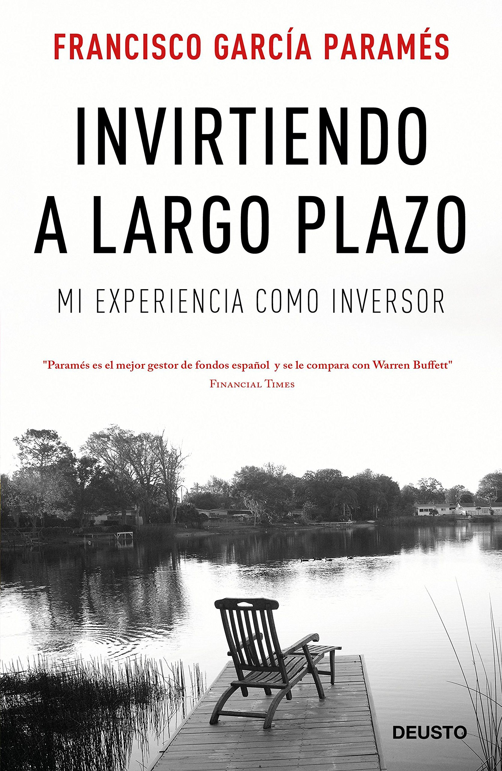 Invirtiendo a largo plazo: Mi experiencia como inversor (Spanish Edition)