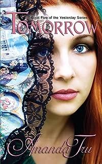 Tomorrow (Yesterday - Christian Romantic Suspense, Time Travel Romance Book 5)