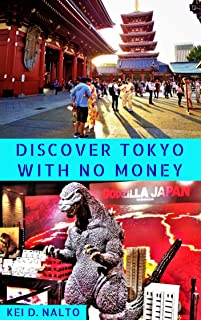 Discover Tokyo With No Money (English Edition)