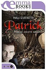 Patrick (Principi azzurro sangue #2) Formato Kindle