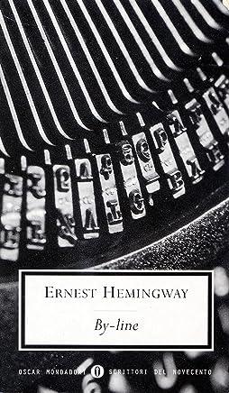 By-Line (Oscar scrittori moderni Vol. 699)
