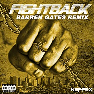 Fight Back (Barren Gates Remix) [Explicit]