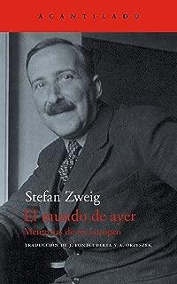 El mundo de ayer: Memorias de un europeo (El Acantilado nº 44) (Spanish Edition)
