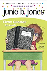 Junie B. Jones #18: First Grader (at last!) Kindle Edition