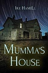 Mumma's House Kindle Edition