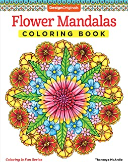 Flower Mandalas Coloring Book (Design Originals) 30 Beginner-Friendly & Relaxing Floral Art Activities on High-Quality Ext...