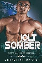 Jolt Somber (Cyborg Awakenings Book 2) Kindle Edition
