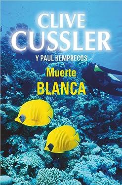 Muerte blanca (Archivos NUMA 4) (Spanish Edition)