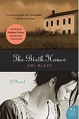 The Birth House: A Novel (P.S.) Kindle Edition