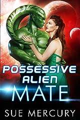 Possessive Alien Mate (Savage Martians Book 2) Kindle Edition