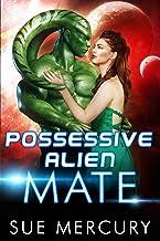 Possessive Alien Mate (Savage Martians Book 2)