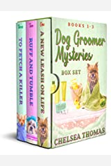 Dog Groomer Mysteries: Box Set One (Books 1-3) (Dog Groomer Mysteries: Box Sets Book 1) Kindle Edition