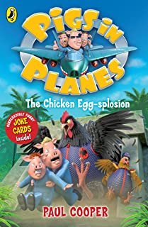 Pigs in Planes: The Chicken Egg-splosion