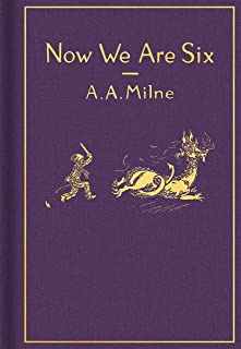 Now We Are Six: Classic Gift Edition (Winnie-the-Pooh)
