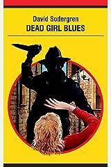 Dead Girl Blues Kindle Edition