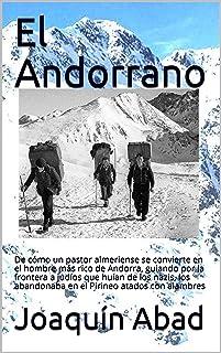 El Andorrano: De cómo un pastor almeriense se convierte en