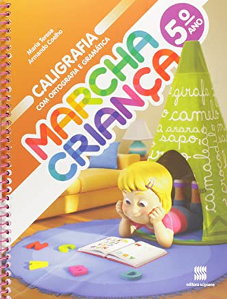 Marcha Criança. Caligrafia com Ortografia e Gramática - 5º Ano