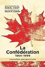 La Confédération, 1864-1999: nouvelles perspectives (French Edition)