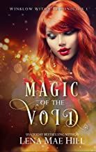 Magic of the Void: A Young Adult Paranormal Romance (Winslow Witch Chronicles Book 1)