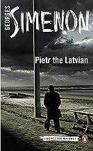 Pietr the Latvian: Inspector Maigret #1 (English Edition)