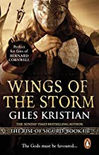 Wings of the Storm: (The Rise of Sigurd 3): An all-action, gripping Viking saga from bestselling author Giles Kristian