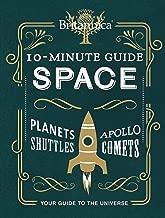 Encyclopaedia Britannica 10-Minute Guide: Space