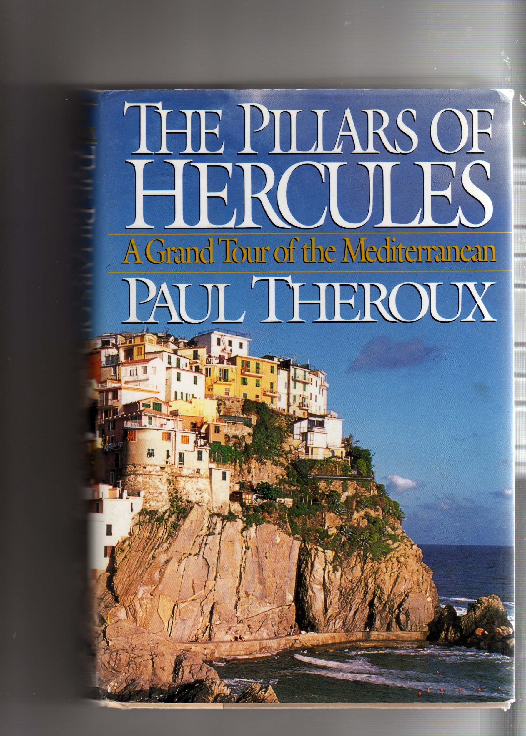 Image OfThe Pillars Of Hercules: A Grand Tour Of The Mediterranean Idioma Inglés