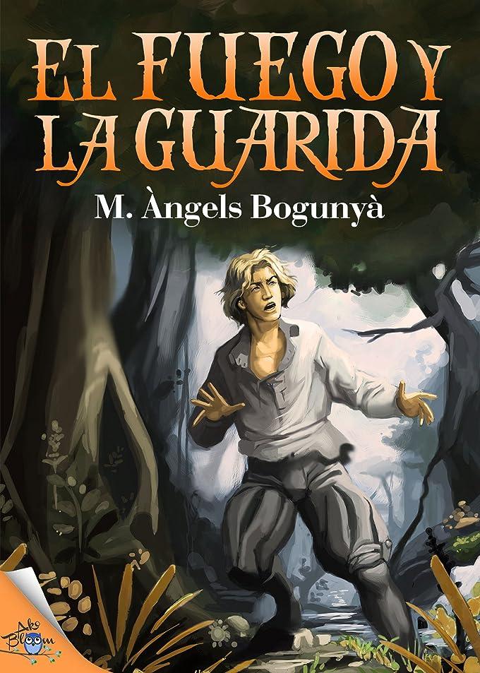 El fuego y la guarida (Spanish Edition)