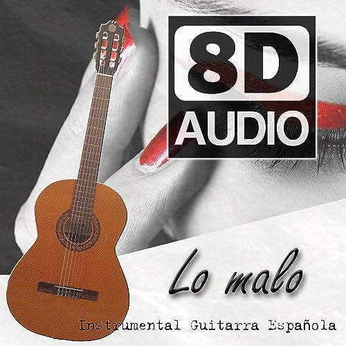 Lo Malo (Instrumental) [Remasterizado en 8D] de Master Guitar en ...