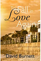 To Fall in Love Again Kindle Edition