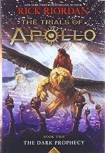 The Trials of Apollo Book Two The Dark Prophecy (Trials of Apollo, 2)