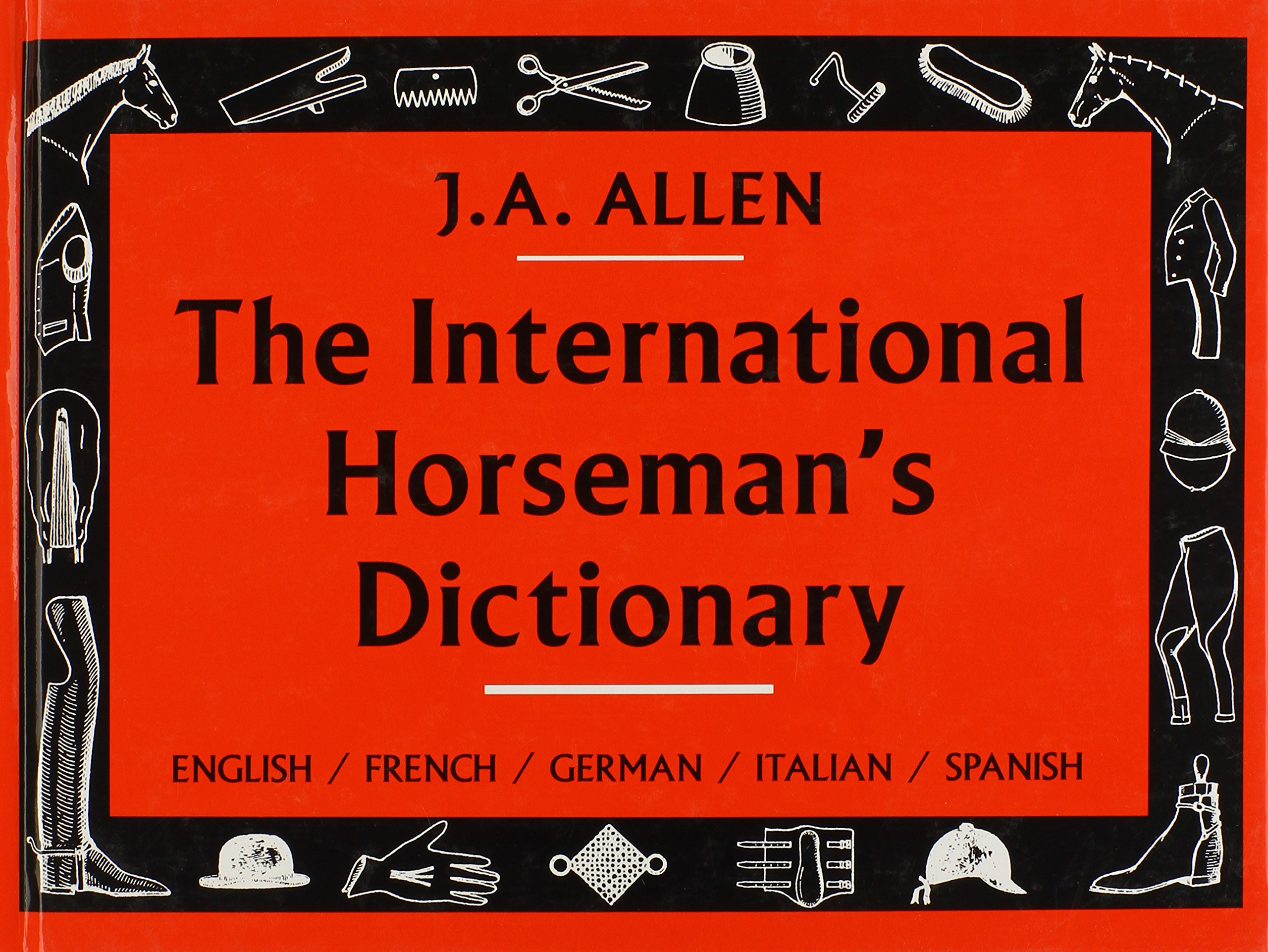 Image OfThe International Horseman's Dictionary: English, French, German, Italian, Spanish