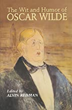 The Wit and Humor of Oscar Wilde (Dover Humor)