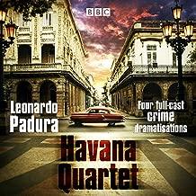 The Havana Quartet: Four Full-Cast Crime Dramatisations
